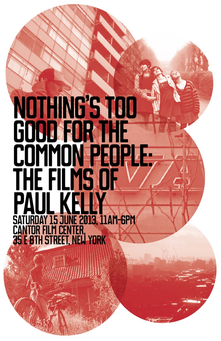 NOTHING'S TOO GOOD FOR THE COMMON PEOPLE: A PAUL KELLY RETROSPECTIVE