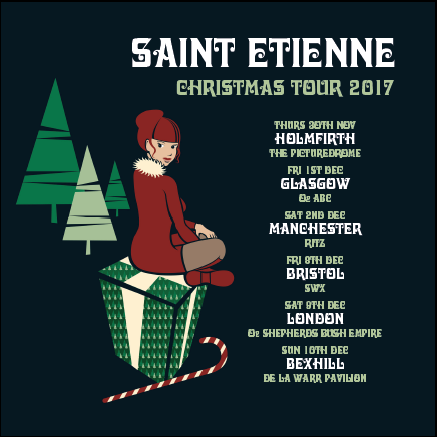 See Saint Etienne in Glasgow, Britsol, Manchester, Bexhill and London