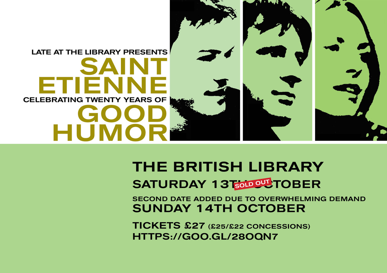 Saint Etienne Good Humor British Library Extra Date